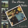 Maybe You'll Be There - Don Cherry & Willie Nelson