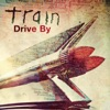 Drive By - Single, Train