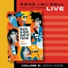 Rock and Roll Hall of Fame, Vol. 8: 2004-2005 (Live)