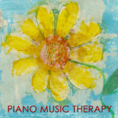 Piano Music Therapy: Classical Piano Music Wellness & Relaxing Piano Songs for Positive Thinking, Emotional Support & Relaxation