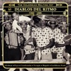 Diablos del Ritmo 1960-1985 - The Colombian Melting Pot, Various Artists