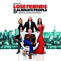 How to Lose Friends and Alienate People - Official Soundtrack
