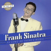 It Had to Be You - Frank Sinatra, Axel Stordahl & Studio Orchestra