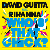 Who's That Chick? (feat. Rihanna) [Extended]