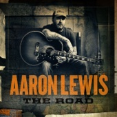 The Road (Deluxe Version) - Aaron Lewis Cover Art