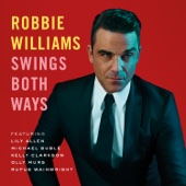 Swings Both Ways (Deluxe Version)