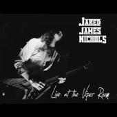 You Won't Last (Live) - Jared James Nichols