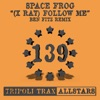 Space Frog - Follow Me