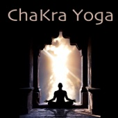 Chakra Yoga – Relaxation Nature Sounds Music for Kundalini Yoga, Chacka Balancing & Yoga Poses