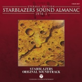 Starblazers Sound Almanac 1974, Vol. 1: Starblazers BGM Collection (Eternal Edition) [Original Television Soundtrack]