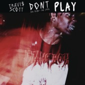 Don't Play (feat. The 1975 & Big Sean) - Single