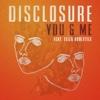 Disclosure ft. Sam Smith - Omen