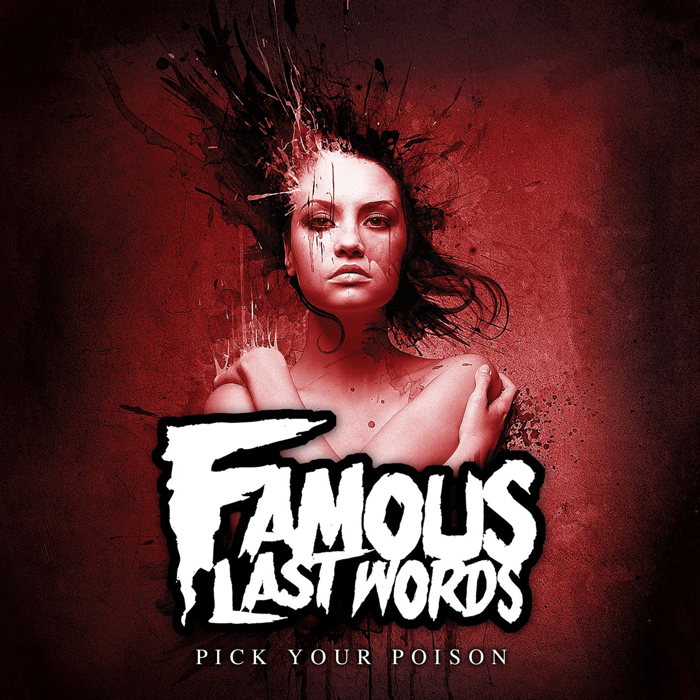 Famous Last Words - Pick Your Poison [EP] (2012)