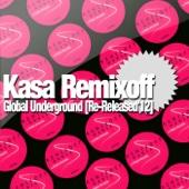 Kasa Remixoff - Global Underground [Re-Released'12] artwork