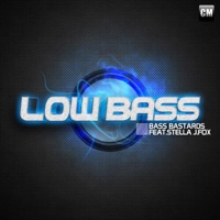 BASS BASTARDS - Low Bass
