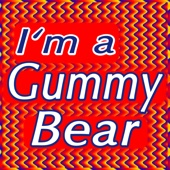 Oh I'm a Gummy Bear - I'm a Gummy Bear (The Gummy Bear Song) artwork