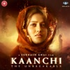 Kaanchi From Kaanchi Single