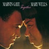 Together (Bonus Track Version), Marvin Gaye & Mary Wells