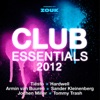 Club Essentials 2012 (40 Club Hits in the Mix)