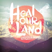 Heal Our Land