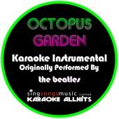 Octopus Garden (Originally Performed By The Beatles) [Instrumental Version]