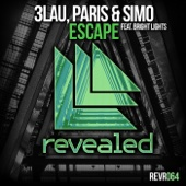 Escape (feat. Bright Lights) - 3LAU & Paris & Simo
