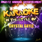 Karaoke (In the Style of Crystal Gayle)