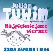 Zosia Samosia (czyta: Agnieszka Lopacka)
