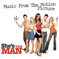 She's the Man - Official Soundtrack