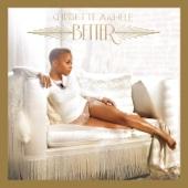 Better (Deluxe Version) - Chrisette Michele