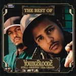 The Best of YoungBloodz: Still Grippin