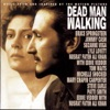 Dead Man Walking (Music from and Inspired By the Motion Picture)
