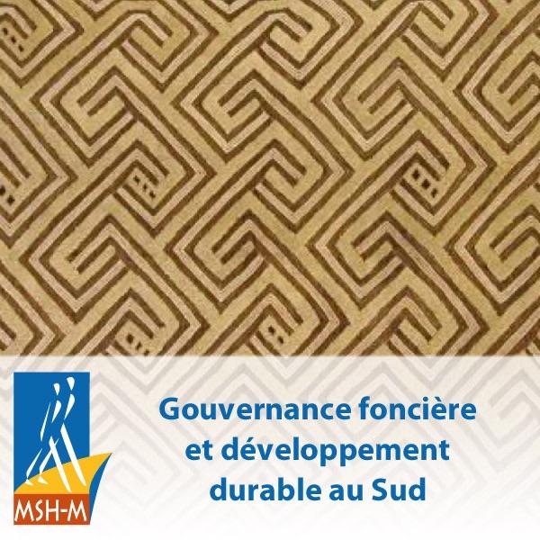 Gouvernance foncière et développement durable au Sud