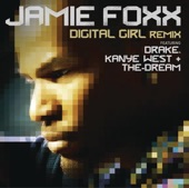 Digital Girl (Remix) [feat. Drake, Kanye West & The-Dream] - Single