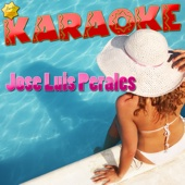 Karaoke Canta Como Jose Luis Perales