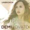 Unbroken, Demi Lovato