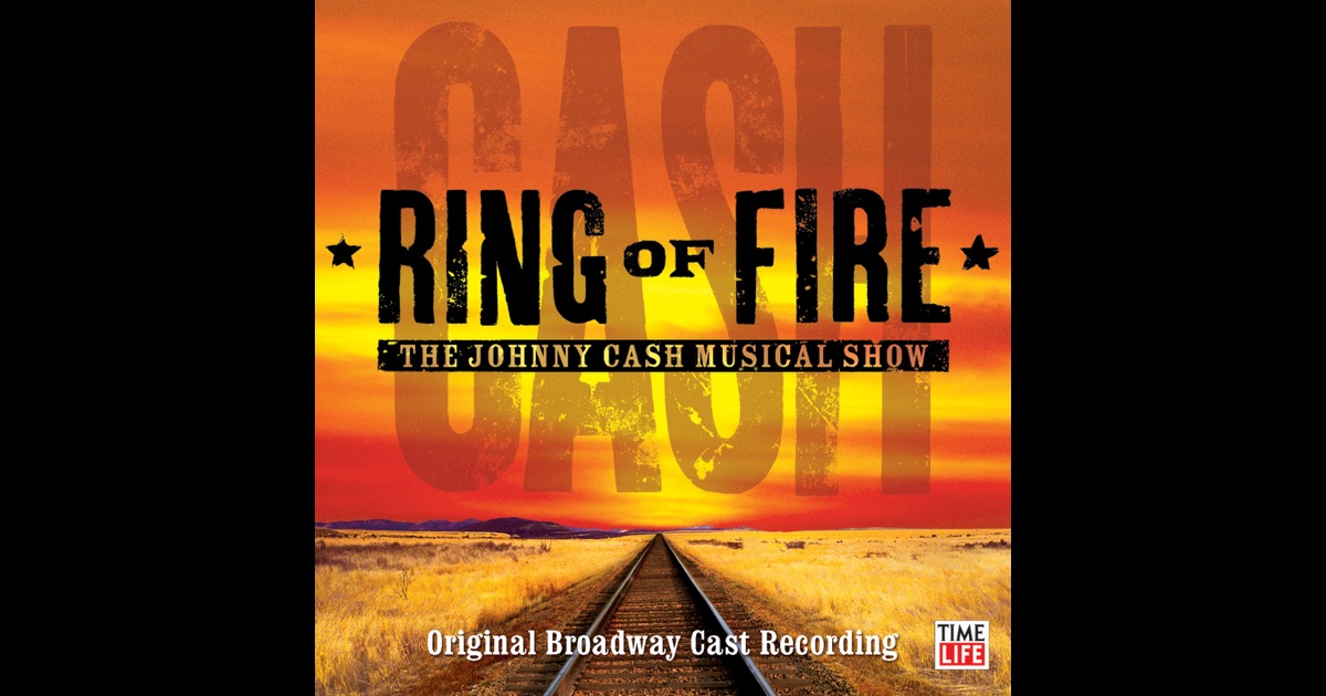 Ring Of Fire Johnny Cash Musical