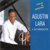 Vuelve El Maestro!, Agustín Lara