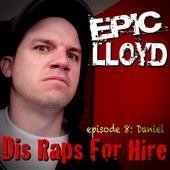 Dis Raps for Hire - EP. 8: Daniel cover art
