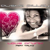 Love Drunk - Alisha Pillay