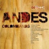 Andes Colombianos (Nuevas Músicas Colombianas: Nmc 04)