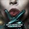 Kisses Down Low - Single, Kelly Rowland