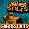 Greatest Hits, Javier Solis