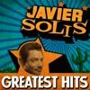 Greatest Hits, Javier Solis