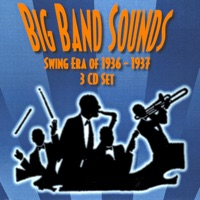Picture of Big Band Sounds - Swing Era 1936-1937 by Big Band Sounds