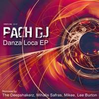 PACH  DJ - Danza Loca