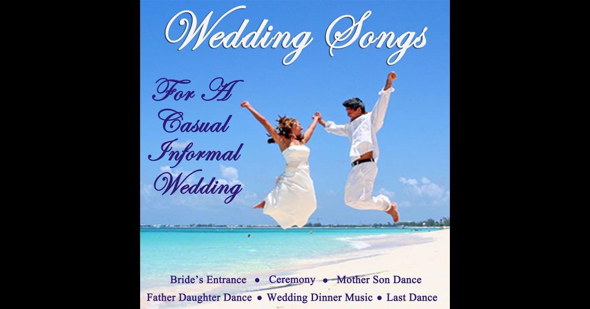 Wedding Songs For A Casual Informal Wedding