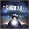The Night Out (A-Trak Remix)