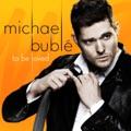 Michael Bublé Haven't Met You Yet (album version)