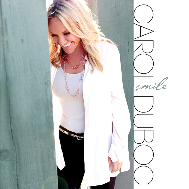 Smile (feat. Jeff Lorber, Jimmy Haslip, Brian Bromberg, Vinnie Colaiuta & Hubert Laws) by Carol Duboc
